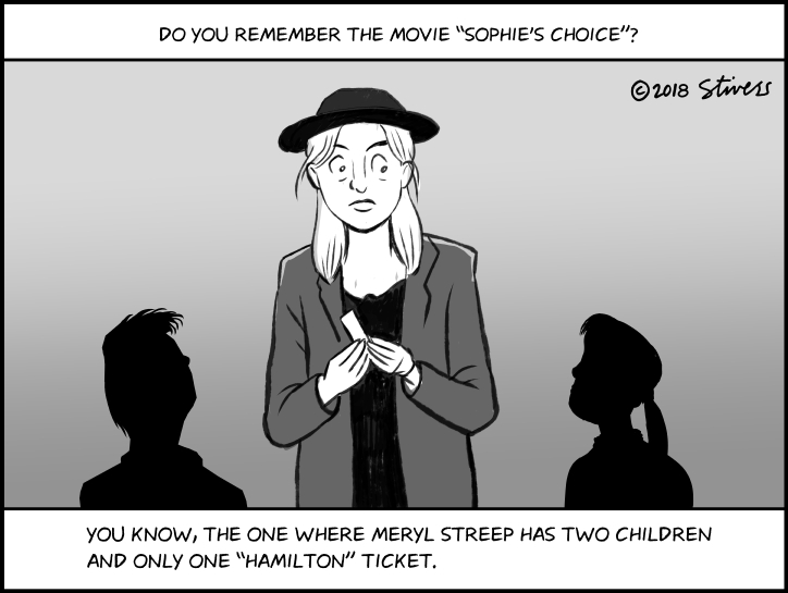 "Remember ""Sophie's Choice""?"
