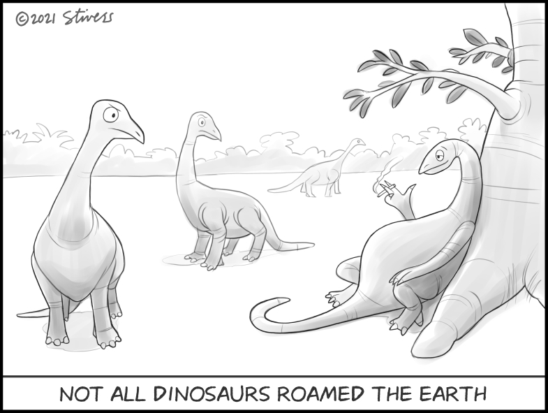 Not all dinosaurs roamed the Earth